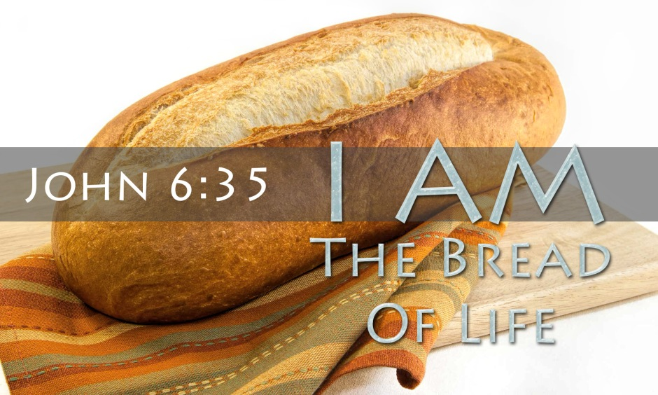 i-am-the-bread-of-life-john-6-35